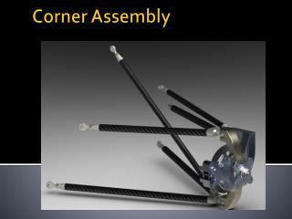 Corner Assembly