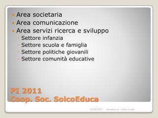 PI 2011 Coop. Soc.  SolcoEduca