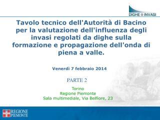 Torino Regione Piemonte  Sala multimediale, Via Belfiore, 23