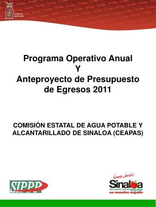 Programa Operativo Anual Y Anteproyecto de Presupuesto de Egresos 2011
