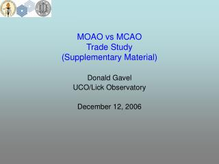 MOAO vs MCAO Trade Study (Supplementary Material)