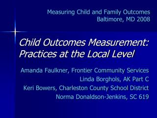 Measuring Child and Family Outcomes Baltimore, MD 2008