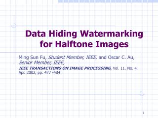 Data Hiding Watermarking for Halftone Images