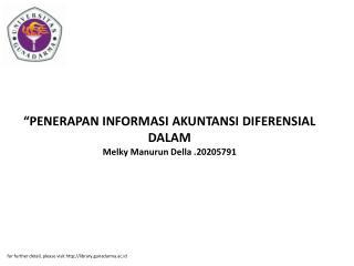 """""""PENERAPAN INFORMASI AKUNTANSI DIFERENSIAL DALAM Melky Manurun Della .20205791"""