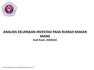 ANALISIS KELAYAKAN INVESTASI PADA RUMAH MAKAN MANG Budi Rianti. 20206182