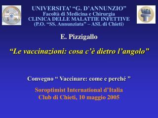 """UNIVERSITA' """"G. D'ANNUNZIO"""" Facoltà di Medicina e Chirurgia CLINICA DELLE MALATTIE INFETTIVE"""