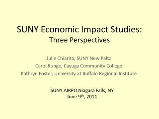 SUNY Economic Impact Studies: Three Perspectives