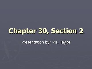 Chapter 30, Section 2