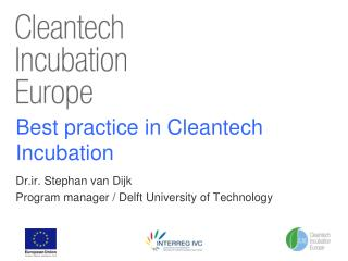 Best practice in Cleantech Incubation
