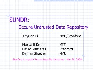 SUNDR: Secure Untrusted Data Repository