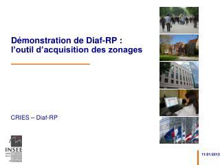 D�monstration de Diaf-RP : l�outil d�acquisition des zonages