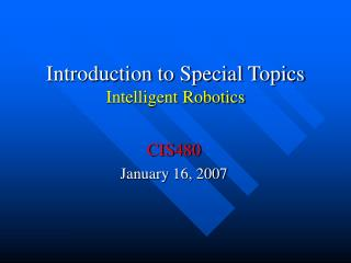 Introduction to Special Topics Intelligent Robotics