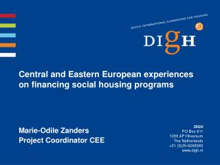 Central and Eastern European experiences on financing social housing programs
