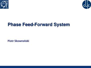Phase Feed-Forward System