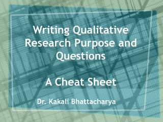 Writing Qualitative Research Purpose and Questions A Cheat Sheet
