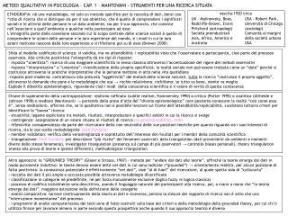 METODI QUALITATIVI IN PSICOLOGIA – CAP. 1 – MANTOVANI - STRUMENTI PER UNA RICERCA SITUATA