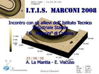 I.T.I.S.  Marconi 2008