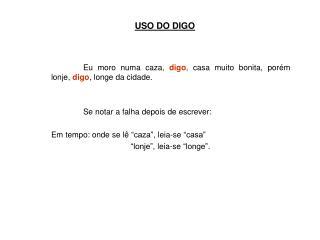 USO DO DIGO