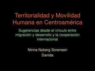 Territorialidad y Movilidad Humana en Centroamérica