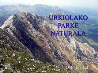 URKIOLAKO PARKE NATURALA