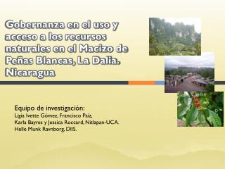 Equipo de investigación: Ligia Ivette Gómez , Francisco  Paíz ,