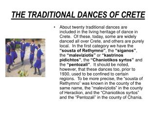 THE TRADITIONAL DANCES OF CRETE