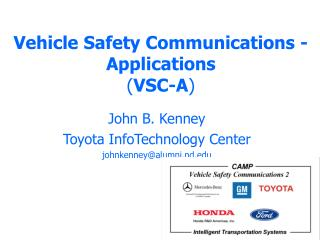 Vehicle Safety Communications - Applications  VSC-A