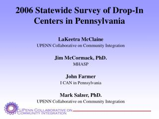 2006 Statewide Survey of Drop-In Centers in Pennsylvania