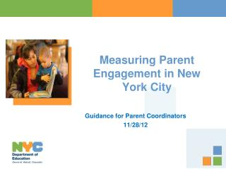 Measuring Parent Engagement in New York City