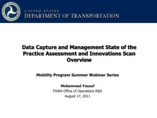 Mobility Program Summer Webinar Series Mohammed Yousuf FHWA Office of Operations R&D