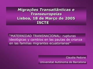 Claudia Pedone Universitat Autònoma de Barcelona