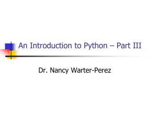 An Introduction to Python – Part III