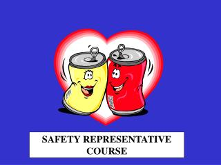 SAFETY REPRESENTATIVE COURSE
