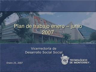 Plan de trabajo enero � junio 2007