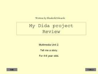 My Dida project Review