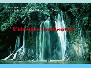 L'idrosfera continentale
