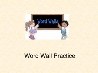Word Wall Practice