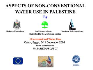 ASPECTS OF NON-CONVENTIONAL WATER USE IN PALESTINE By