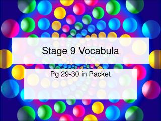 Stage 9 Vocabula