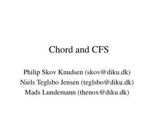 Chord and CFS