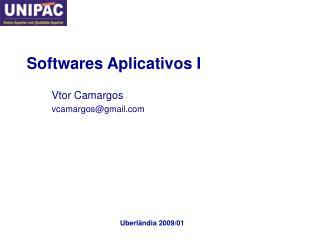 Softwares Aplicativos I