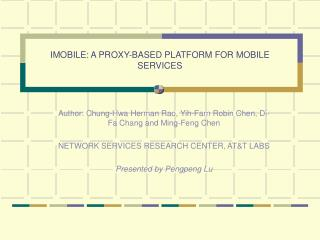 IMOBILE: A PROXY-BASED PLATFORM FOR MOBILE SERVICES