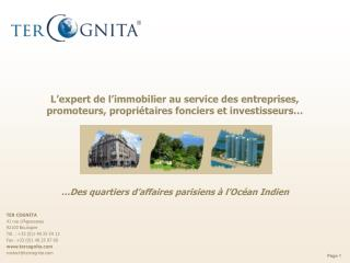 TER COGNITA 41 rue d'Aguesseau 92100 Boulogne Tél. : +33 (0)1 48 25 54 12