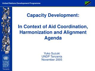 Capacity Development:   In Context of Aid Coordination, Harmonization and Alignment Agenda