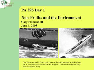 PA 395 Day 1 Non-Profits and the Environment Gary Flomenhoft June 6, 2003