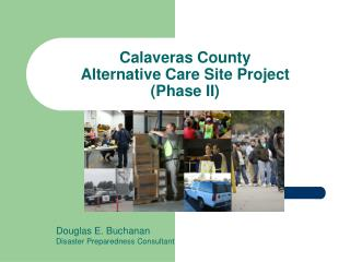 Calaveras County Alternative Care Site Project Phase II