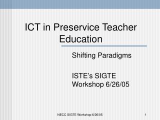 ICT in Preservice Teacher Education