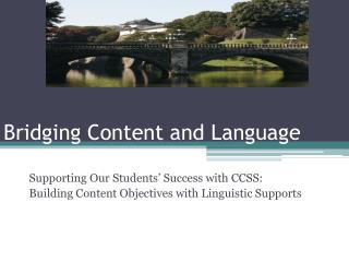 Bridging Content and Language