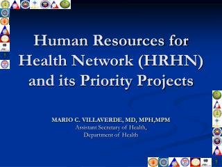 Human Resources for Health Network (HRHN) and its Priority Projects