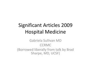 Significant Articles 2009 Hospital Medicine